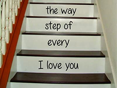 I Love You Every Step of the Way Decal Sticker Wall Vinyl Words Quote