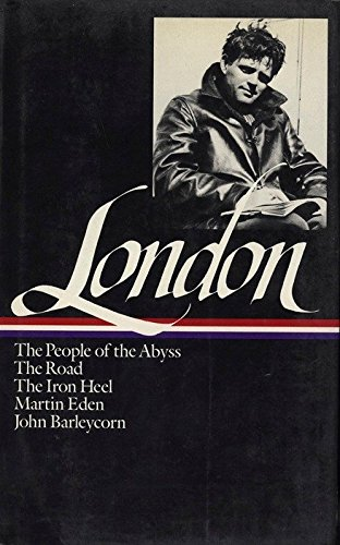 The People of the Abyss / The Road / The Iron Heel / Martin Eden / John Barleycorn
