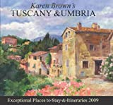 Karen Brown's Tuscany and Umbria 2009, Clare Brown, 1933810467