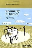 Geometry of Conics, A. V. Akopyan and A. A. Zaslavsky, 0821843230