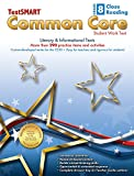 TestSMART® Common Core Close Reading Work Text, Grade 8 - Literary & Informational Texts