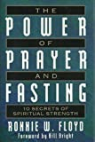 The Power of Praying and Fasting, Ronnie Floyd, 1568655916