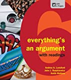 Everything's an Argument with Readings, Lunsford, Andrea A. and Ruszkiewicz, John J., 1457606046
