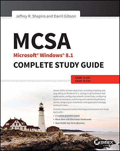 MCSA Microsoft Windows 8.1 Complete Study Guide: Exams 70-687, 70-688, and 70-689 Pdf