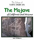 The Mojavo of California, Jack S. Williams, 1404226613