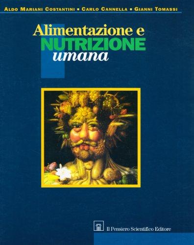 Alimentazione e nutrizione umana Aldo Mariani Costantini