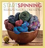 Start Spinning [Paperback] [2008] (Author) Maggie Casey