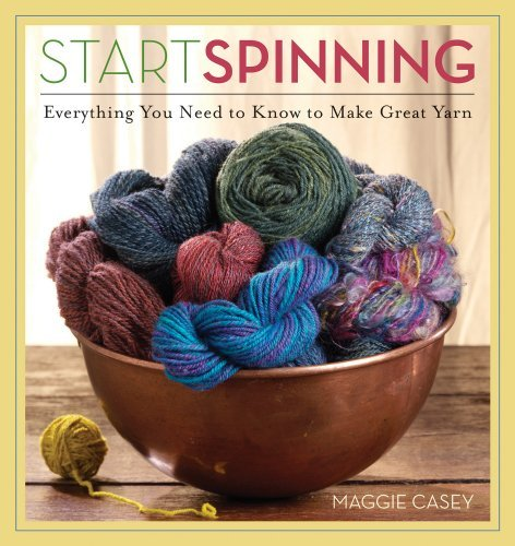 Start Spinning [Paperback] [2008] (Author) Maggie Casey by Interweave