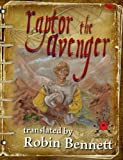 img - for Raptor the Avenger: Small Vampires: Part 3 book / textbook / text book
