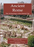 Ancient Rome: The Archaeology of the Eternal City (Monograph, 54)