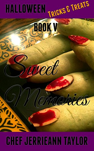 Sweet Memories: Book V - Halloween Tricks &