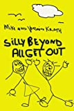 Silly Beyond All Get Out, Mike Krath and Veronica Krath, 0595267742