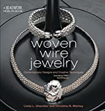 img - for Woven Wire Jewelry (Beadwork How-To) book / textbook / text book