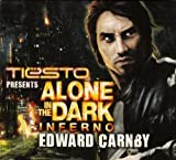 Alone in the Dark: Inferno by Tiesto Presents Alone in the Dark (2011-01-25?