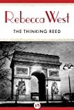 The Thinking Reed by Rebecca West front cover