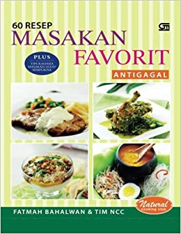 Resep Masakan Favorit Anti Gagal Indonesian Edition Fatmah Bahalwan  Amazon Com Books