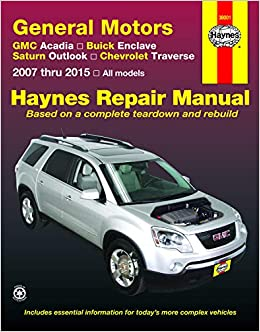 GMC Acadia, Buick Enclave, Saturn Outlook, Chevrolet