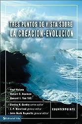 Tres puntos de vista sobre la creación y la evolución (Puntos de Vista Serie) (Spanish Edition)