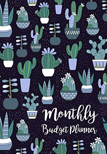 Monthly Budget Planner: Expense Finance Budget By A Year Monthly Weekly & Daily Bill Budgeting Planner And Organizer Tracker Workbook Journal | Cactus … Business Money Notebook Planning Worksheets)