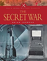 The Secret War (Pen & Sword Military Classics)