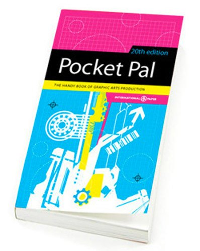 Pocket Pal The Handy Book of Graphics Art Production