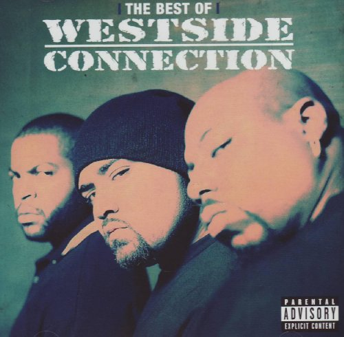 Westside Connection - The Best Of Westside Connection - Zortam Music