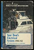 Your Boat's Electrical System, 1981-1982, Conrad Miller and Elbert S. Maloney, 0878518053