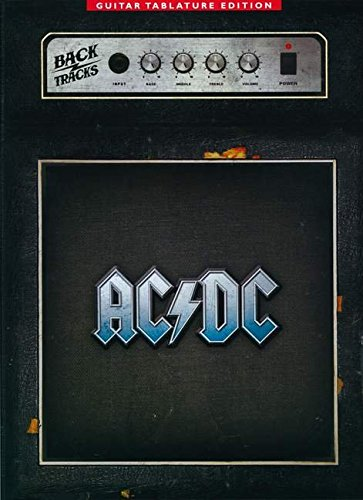 AC/DC BACKTRACKS - GUITAR TAB EDITION (Guitar Tablature Editions)