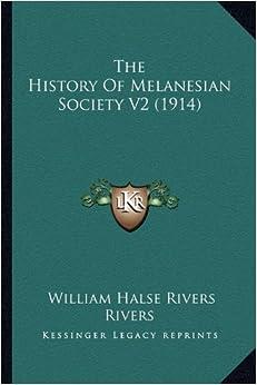 The History of Melanesian Society V2 (1914)