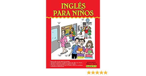 Amazon.com: Ingles para Ninos: English for Children (Barrons Foreign Language Guides) (9781438000015): William C. Harvey M.S.: Books