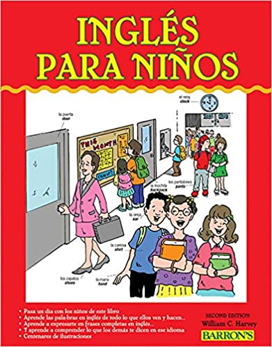 Ingles para Ninos: English for Children (Barrons Foreign Language Guides) Second Edition