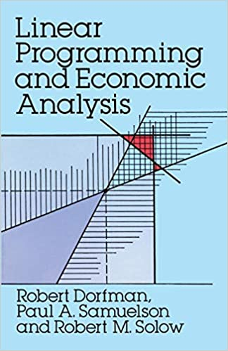 Linear Programming and Economic Analysis (Dover Books on