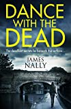 Dance with the dead: A PC Donal Casey Thriller (PC Donal Lynch 2)