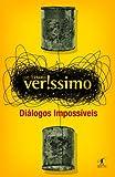 """""""Dialogos Impossiveis (Em Portugues do Brasil)"""" av Luis Fernando Verissimo"""