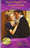 Vicar's Daughter to Viscount's Lady (Mills & Boon Historical) (Mills & Boon Hardback Historical)