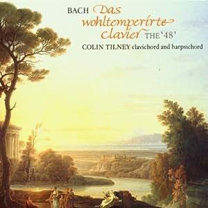 Bach: Das Wohltemperirte Clavier (The Well-Tempered Clavier)