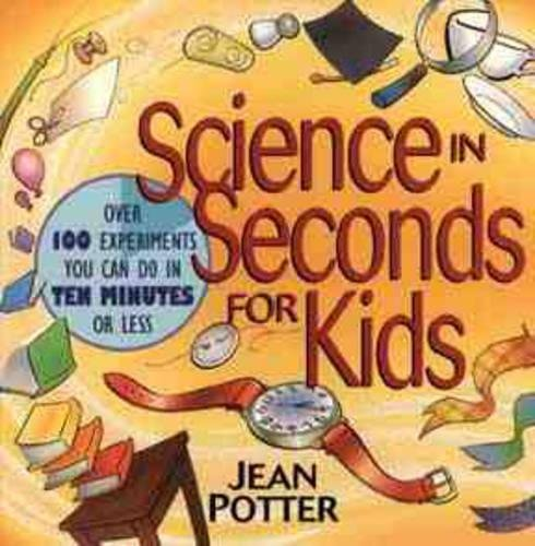 Science in Seconds for Kids: Over 100 Experiments You Can Do in Ten Minutes or Less by Zonderkidz (Image #3)