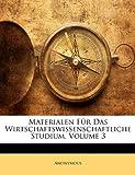 Materialen Für das Wirtschaftswissenschaftliche Studium, Anonymous and Anonymous, 1147235031