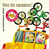 """Afficher """"Vive les vacances !"""""""