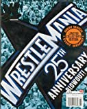 WWE Wrestlemania 25th Anniversary Blowout! Every Match - Every Memory - LIMITED COLLECTOR'S EDITION