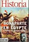Historia, n°616 : Bonaparte En Egypte par Historia