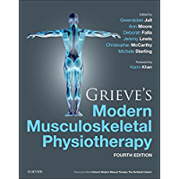 Grieve's Modern Musculoskeletal Physiotherapy E-Book (English Edition)
