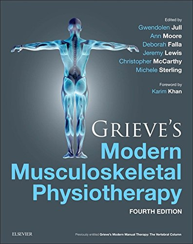 Grieve's Modern Musculoskeletal Physiotherapy: Vertebral Column and Peripheral Joints Pdf