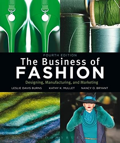 Best The Business of Fashion: Designing, Manufacturing and Marketing TXT