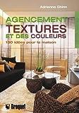 img - for Agencement des textures et des couleurs book / textbook / text book