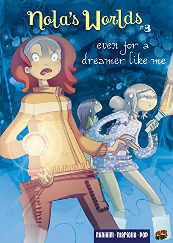 Even for a Dreamer Like Me: Book 3 (Nola's - To Than Meets Eye More The This