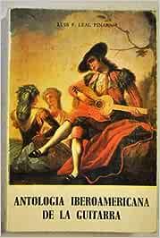 ANTOLOGÍA IBEROAMERICANA DE LA GUITARRA (Madrid 1987): Amazon.es ...