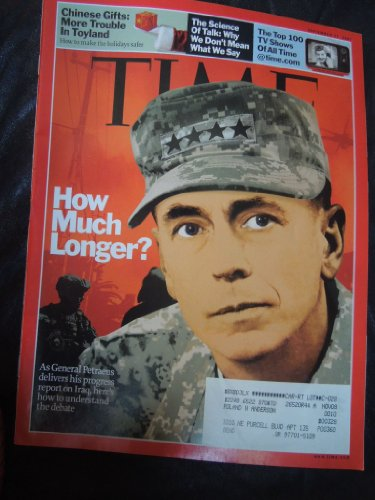Time Magazine September 17, 2007 Chinese Gifts: More Trouble in Toyland, The Science of Talk: Why we don't mean what we say, The Top 100 TV Shows of all time. How much Longer? As General Petraeus delivers his progress report on Iraq.