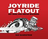 JOYRIDE/FLATOUT: Hot Rods and Dream Machines
