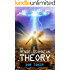 The Mendelssohnian Theory: Action Adventure, Sci-Fi, Apocalyptic ,Y/A (The Creators Trilogy Book 1)